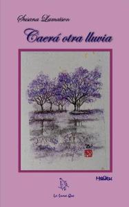 Caerá otra lluvia, haiku de Susana Lamaison