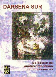 Dársena Sur, antología de poetas argentinos