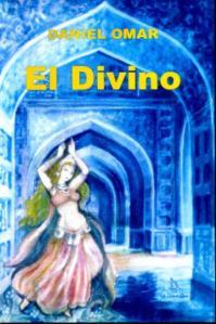 El Divino, novela de Daniel Omar