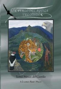 El vuelo del águila y el cóndor, ensayo histórico de Yamil Nievas del Castillo