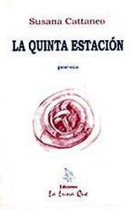 La quinta estación, poesías de Susana Cattaneo