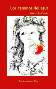 Los caminos del agua, poesías de Vilma Osella