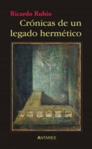 Crónicas de un legado hermético