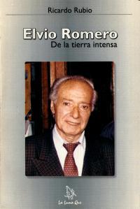 Elvio Romero - De la tierra intensa