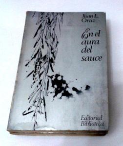 En el aura del sauce, de Juan L. Ortiz