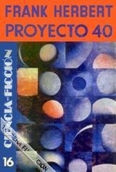 FRANK HERBERT - PROYECTO 40